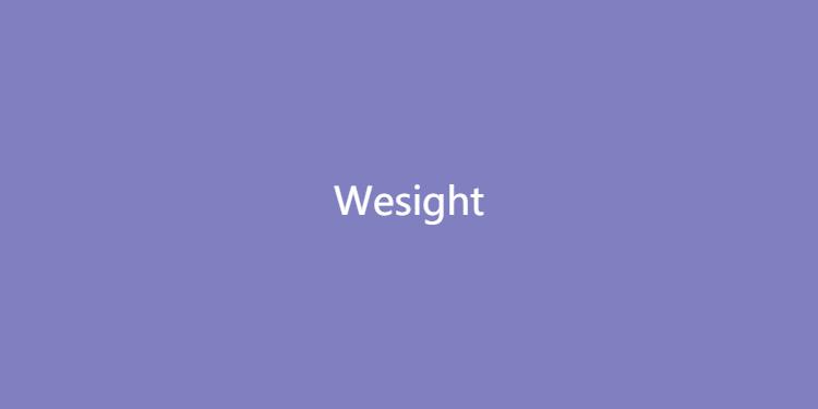 Wesight-换个视角看未来