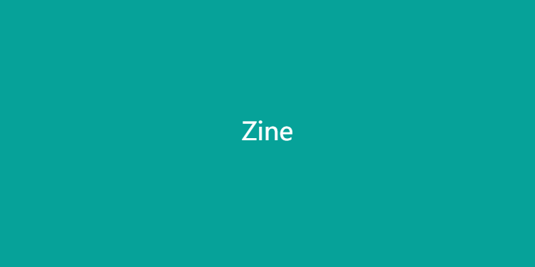 Zine-发现创作的乐趣