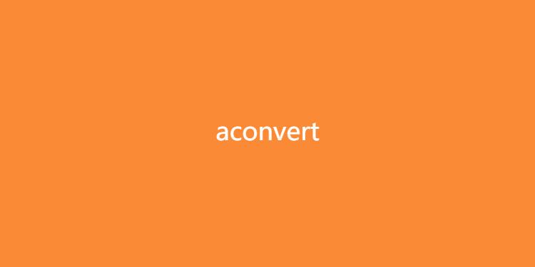 aconvert-在线文件转换
