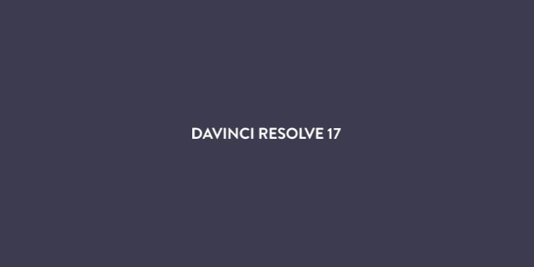 达芬奇-专业的视频制作工具