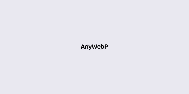 AnyWebP–免费的批量WebP格式转换工具